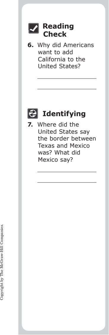 Reading Check 6. Why did Americans want to add California to the United States? Identifying