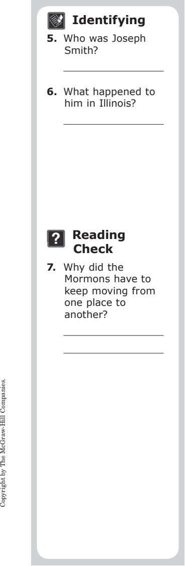 Identifying 5. Who was Joseph Smith? 6. What happened to him in Illinois? Reading Check