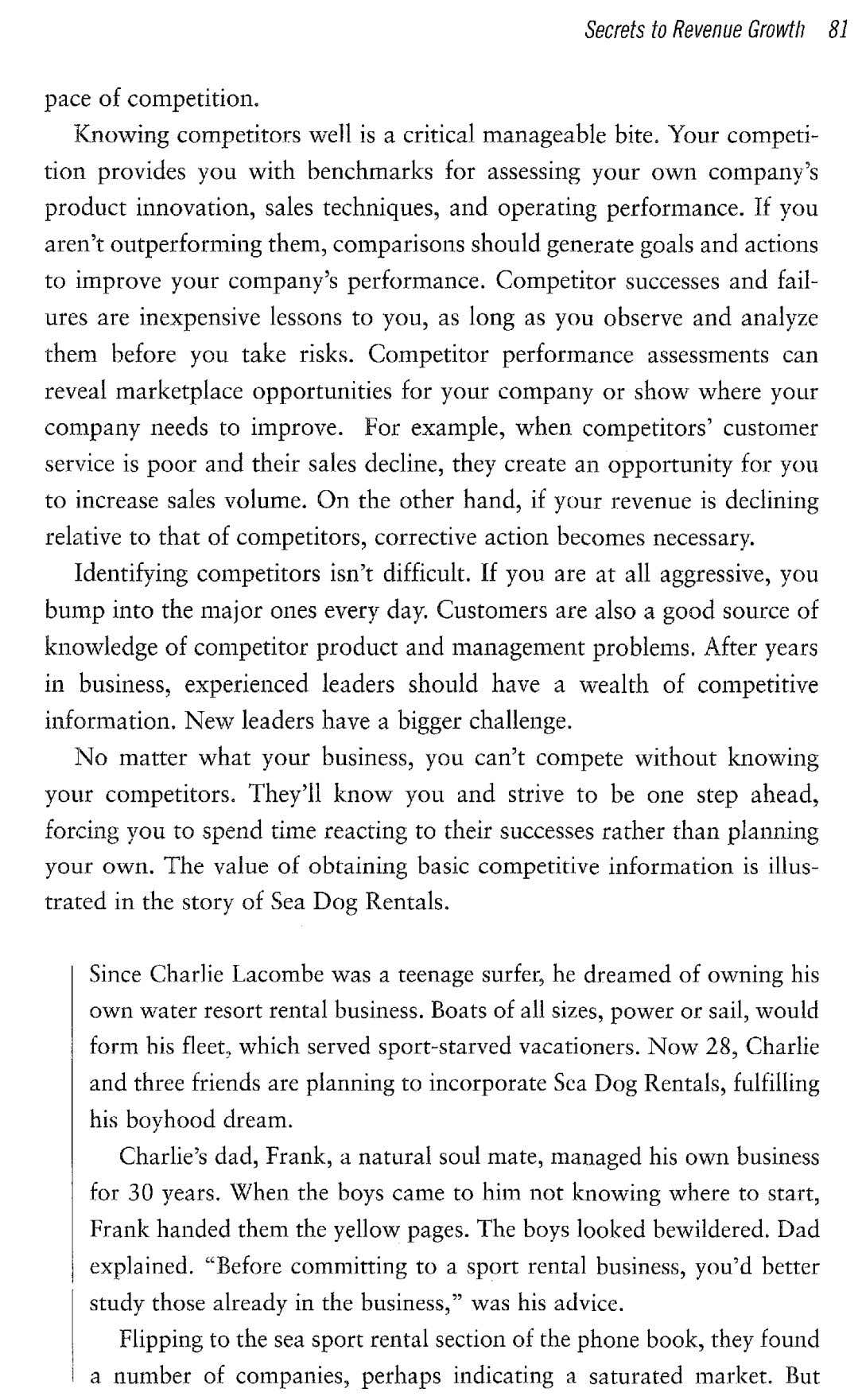 Secrets to Revenue Growth 81 pace of competition. Knowing competitors well is a critical manageable