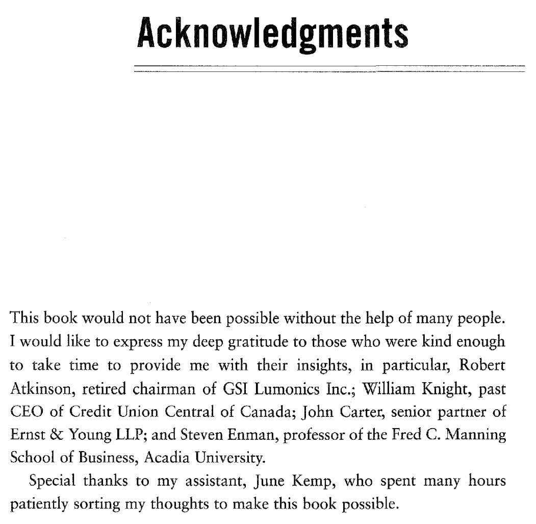 Acknow.ledgment. This book would not have been possible without the help of many people. I