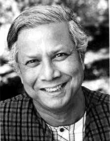 issues using innovative and appropriate business models. Professor Muhammad YUNUS Winner Nobel Peace Prize 2006