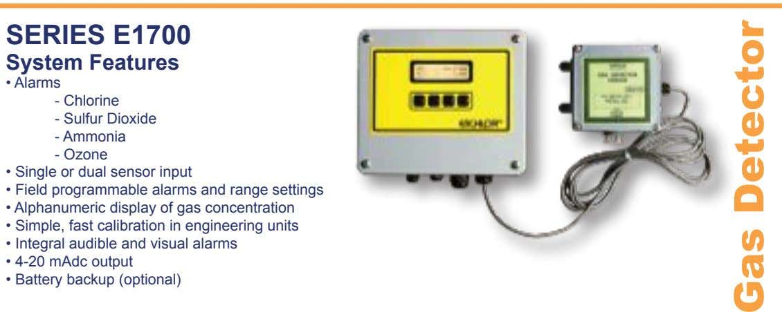 SERIES E1700 System Features - Chlorine - Sulfur Dioxide - Ammonia Ozone - Gas Detector