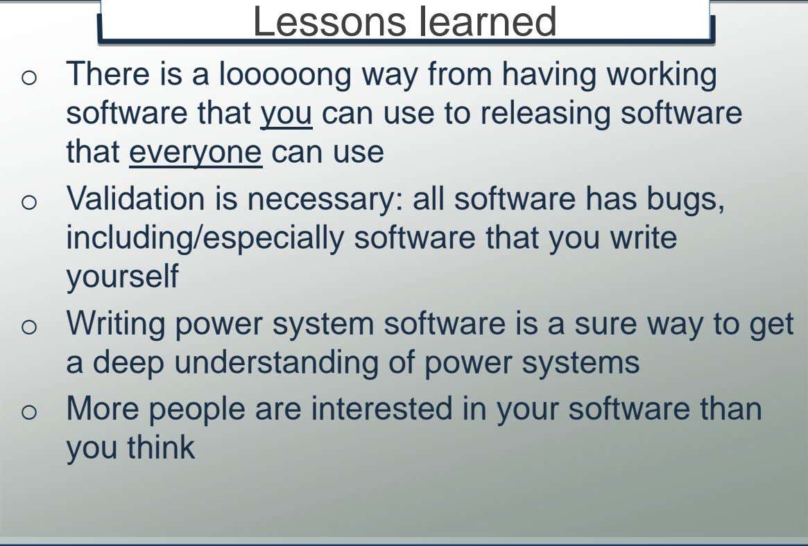 of power systems o More people are interested in your software than you think © K.U.Leuven