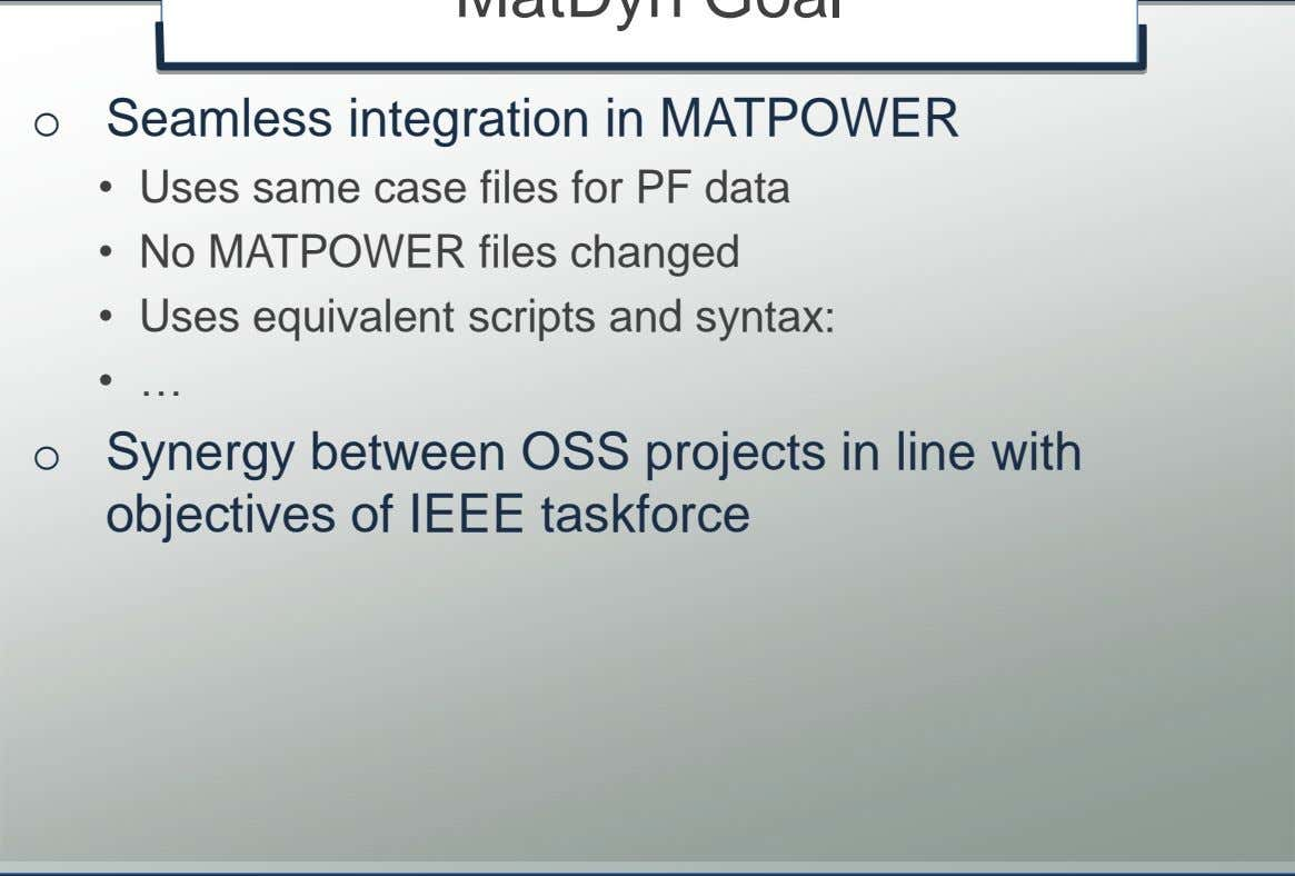 • … o Synergy between OSS projects in line with objectives of IEEE taskforce © K.U.Leuven