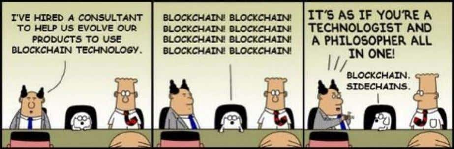 "many people, and — ultimately — almost nothing at all. The word ""blockchain"" is like the"