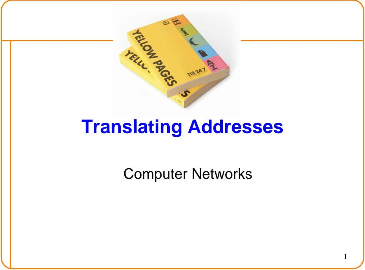 Translating Addresses Computer Networks 1