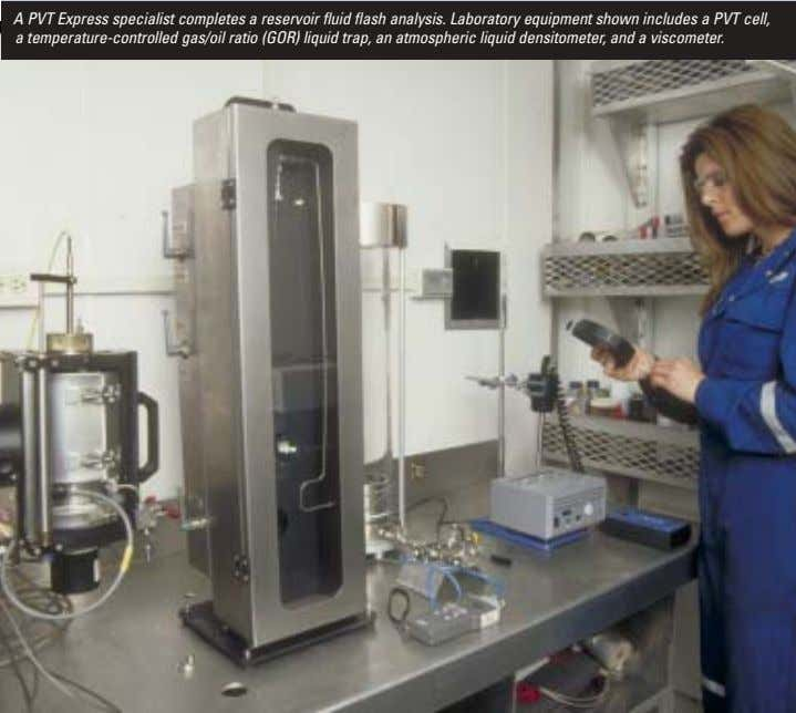 A PVT Express specialist completes a reservoir fluid flash analysis. Laboratory equipment shown includes a PVT