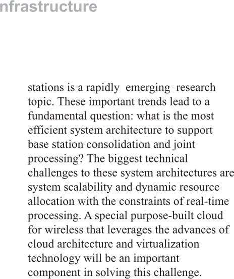 Page 12 Conclusion In the future, given the huge anticipated growth in wireless bandwidth requirements, and