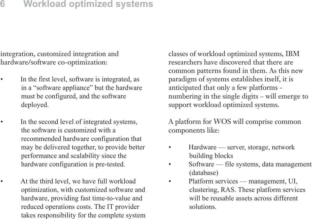 integration, customized integration and hardware/software co-optimization: classes of workload optimized systems, IBM