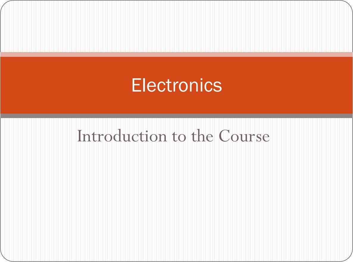 Electronics Introduction to the Course