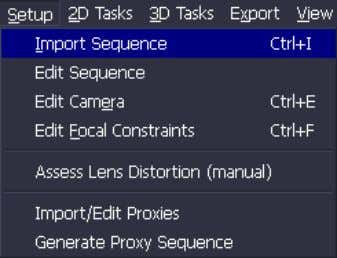 image sequences, camera settings, and proxy sequences. Figure 2-5: Setup menu Tip Some Setup commands also