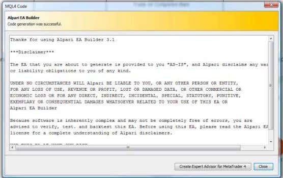 click on Generate MQL4 Code to get the MQL4 Code window. Alpari EA Builder allows you