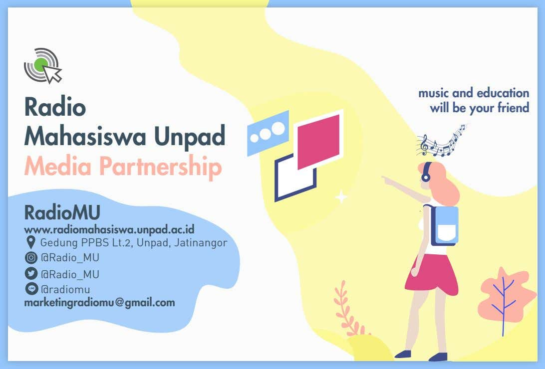 Radio Mahasiswa Unpad Media Partnership music and education will be your friend RadioMU