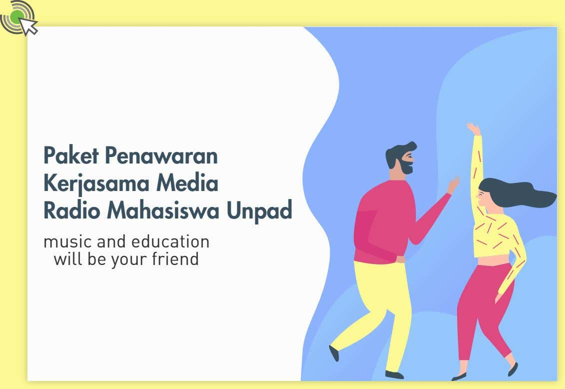 Paket Penawaran Kerjasama Media Radio Mahasiswa Unpad music and education will be your friend
