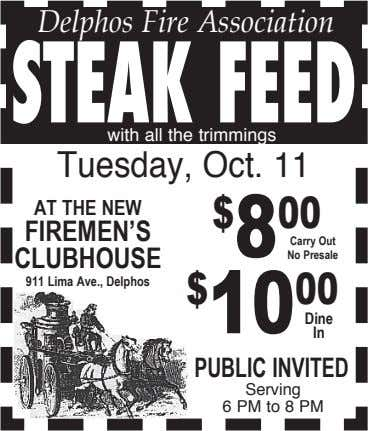 Delphos Fire Association STEAK FEED with all the trimmings Tuesday, Oct. 11 AT THE NEW