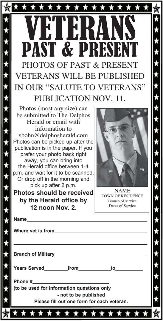 VETERANS PAST & PRESENT PHOTOS OF PAST & PRESENT VETERANS WILL BE PUBLISHED IN OUR