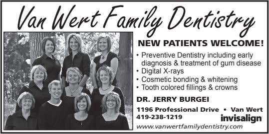 VanWertFamilyDentistry NEWPATIENTSWELCOME! • Preventive Dentistry including early diagnosis & treatment of gum
