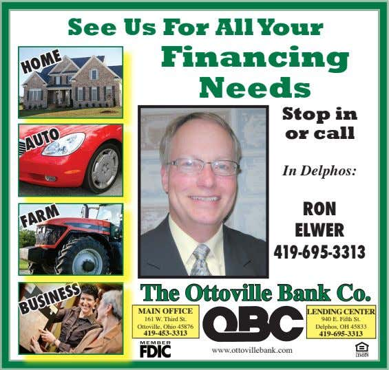 See Us For All Your Financing Needs Stop in HOME or call In Delphos: AUTO