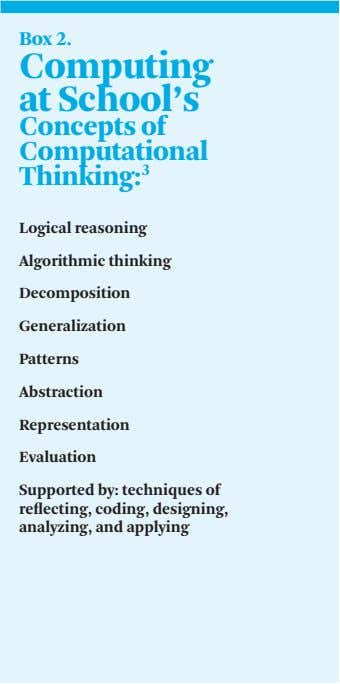 Box 2. Computing at School's Concepts of Computational Thinking: 3 Logical reasoning Algorithmic thinking