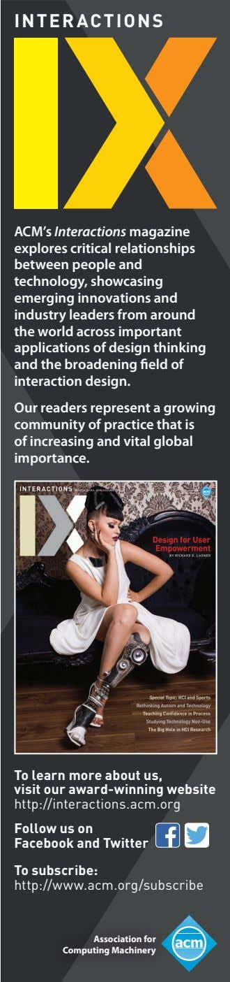 INTERACTIONS ACM's Interactions magazine explores critical relationships between people and technology, showcasing