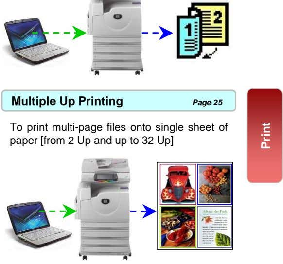 Multiple Up Printing Page 25 To print multi-page files onto single sheet of paper [from
