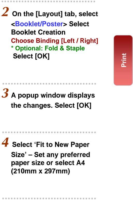 2 On the [Layout] tab, select <Booklet/Poster> Select Booklet Creation Choose Binding [Left / Right]