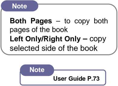Note Both Pages – to copy both pages of the book Left Only/Right Only –