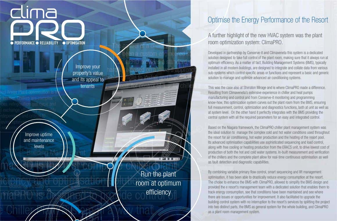 Optimise the Energy Performance of the Resort A further highlight of the new HVAC system