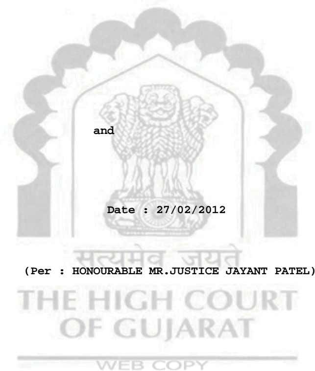 and Date : 27/02/2012 (Per : HONOURABLE MR.JUSTICE JAYANT PATEL)