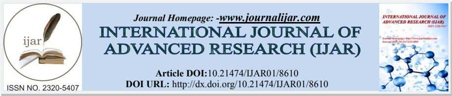 Journal Homepage: -www.journalijar.com Article DOI:10.21474/IJAR01/8610 DOI URL: http://dx.doi.org/10.21474/IJAR01/8610