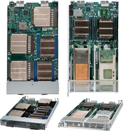 SuperBlade® (2 CPUs + 2 GPU/Xeon Phi ™ cards per node) Ivy Bridge TwinBlade® 2 DP