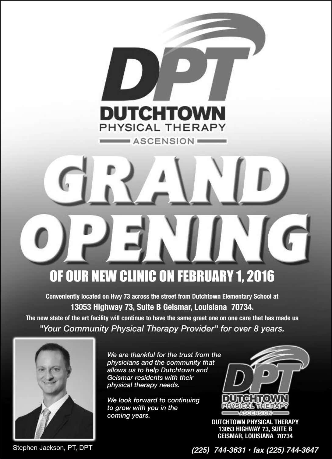 OF OUR NEW CLINIC ON FEBRUARY 1, 2016 Conveniently located on Hwy 73 across the