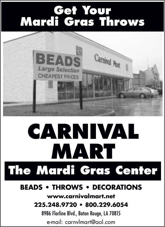Get Your Mardi Gras Throws CARNIVAL MART The Mardi Gras Center BEADS • THROWS •