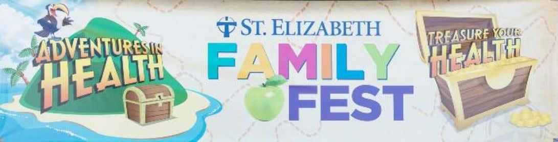 EATEL Presents St. Elizabeth Hospital and Physicians 2016 Family Fest More than 1,500 people from