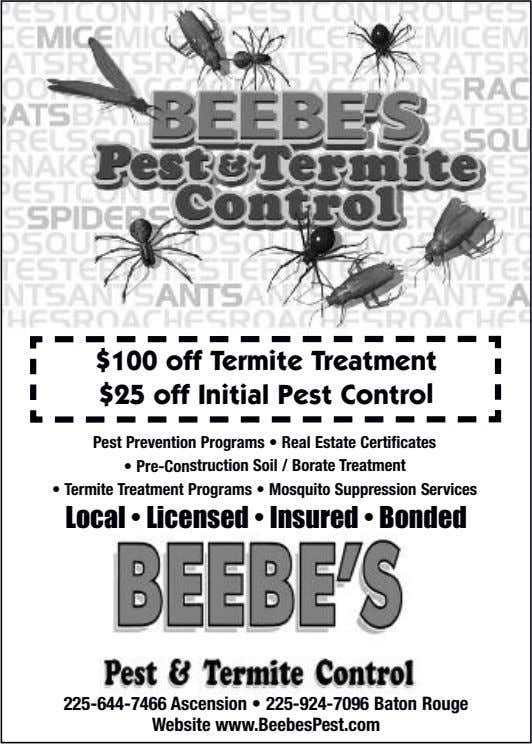 $100 off Termite Treatment $25 off Initial Pest Control Pest Prevention Programs • Real Estate