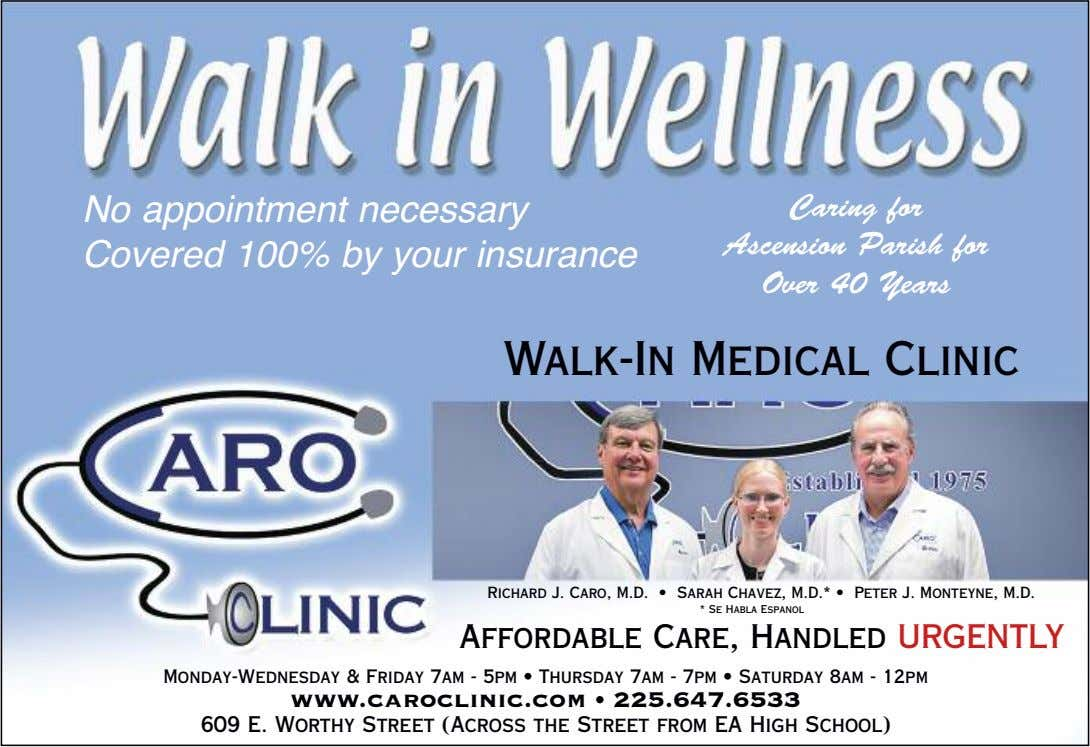 No appointment necessary Covered 100% by your insurance Caring for Ascension Parish for Over 40