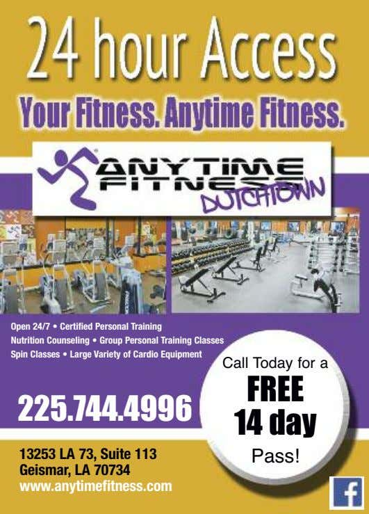 Open 24/7 • Certified Personal Training Nutrition Counseling • Group Personal Training Classes Spin Classes