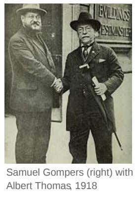 Samuel Gompers (right) with Albert Thomas, 1918