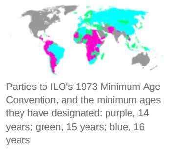 Parties to ILO's 1973 Minimum Age Convention, and the minimum ages they have designated: purple,