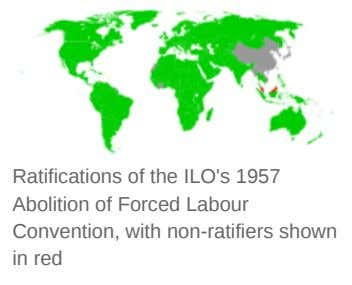 Ratifications of the ILO's 1957 Abolition of Forced Labour Convention, with non-ratifiers shown in red