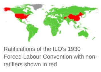 Ratifications of the ILO's 1930 Forced Labour Convention, with non- ratifiers shown in red