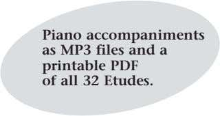 Piano accompaniments as MP3 files and a printable PDF of all 32 Etudes.