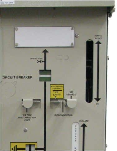 OFF (Tripped) Earth   Locked   Locked Ring switch mechanism Circuit breaker mechanism Page 20