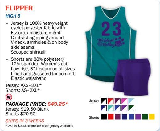 flipper high 5 – Jersey is 100% heavyweight eyelet polyester fabric with Essortex moisture mgmt.