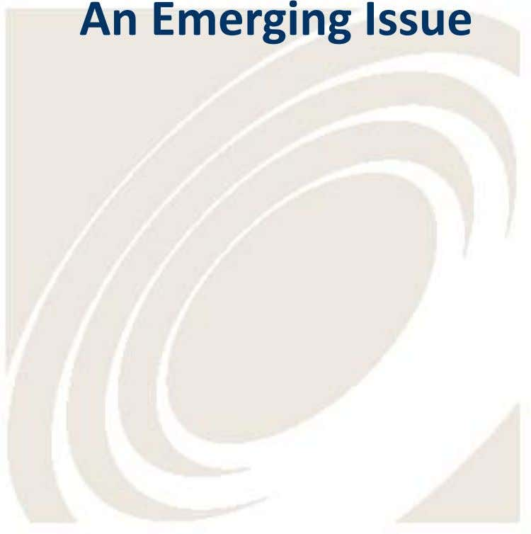 An Emerging Issue