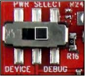 of your board is in the right-hand DEBUG position as shown: 30. The software on the
