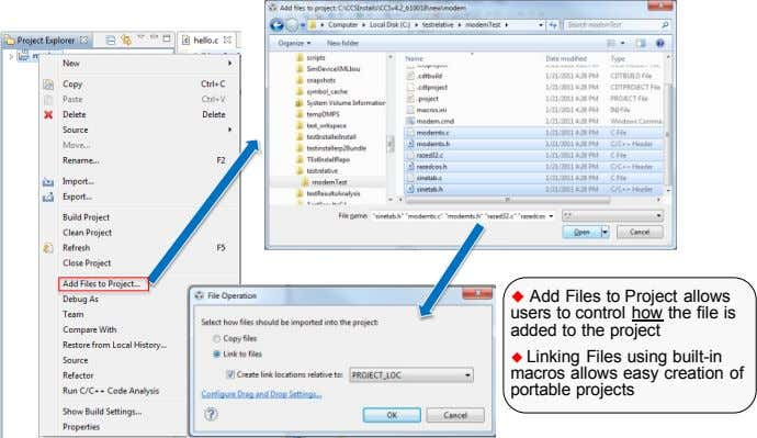  Add Files to Project allows users to control how the file is added to
