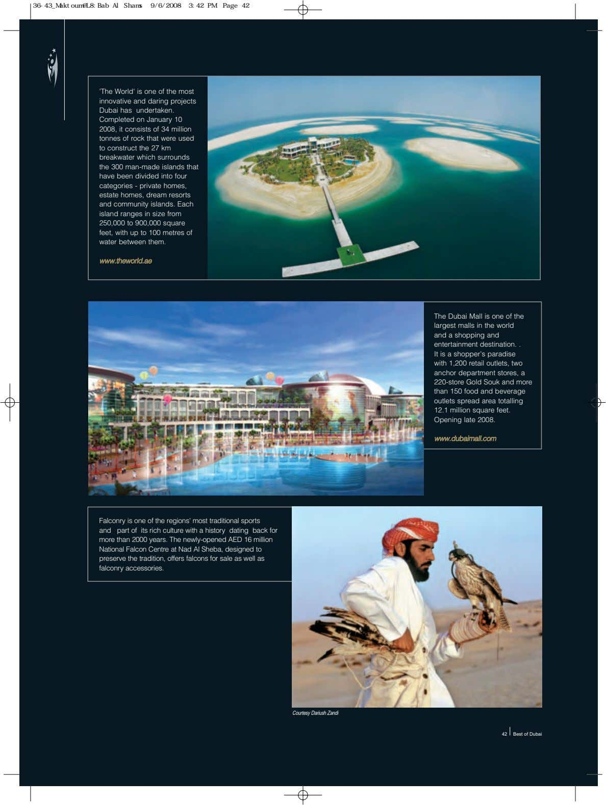 36-43_Maktoum@L8:Bab Al Shams 9/6/2008 3:42 PM Page 42 'The World' is one of the most innovative
