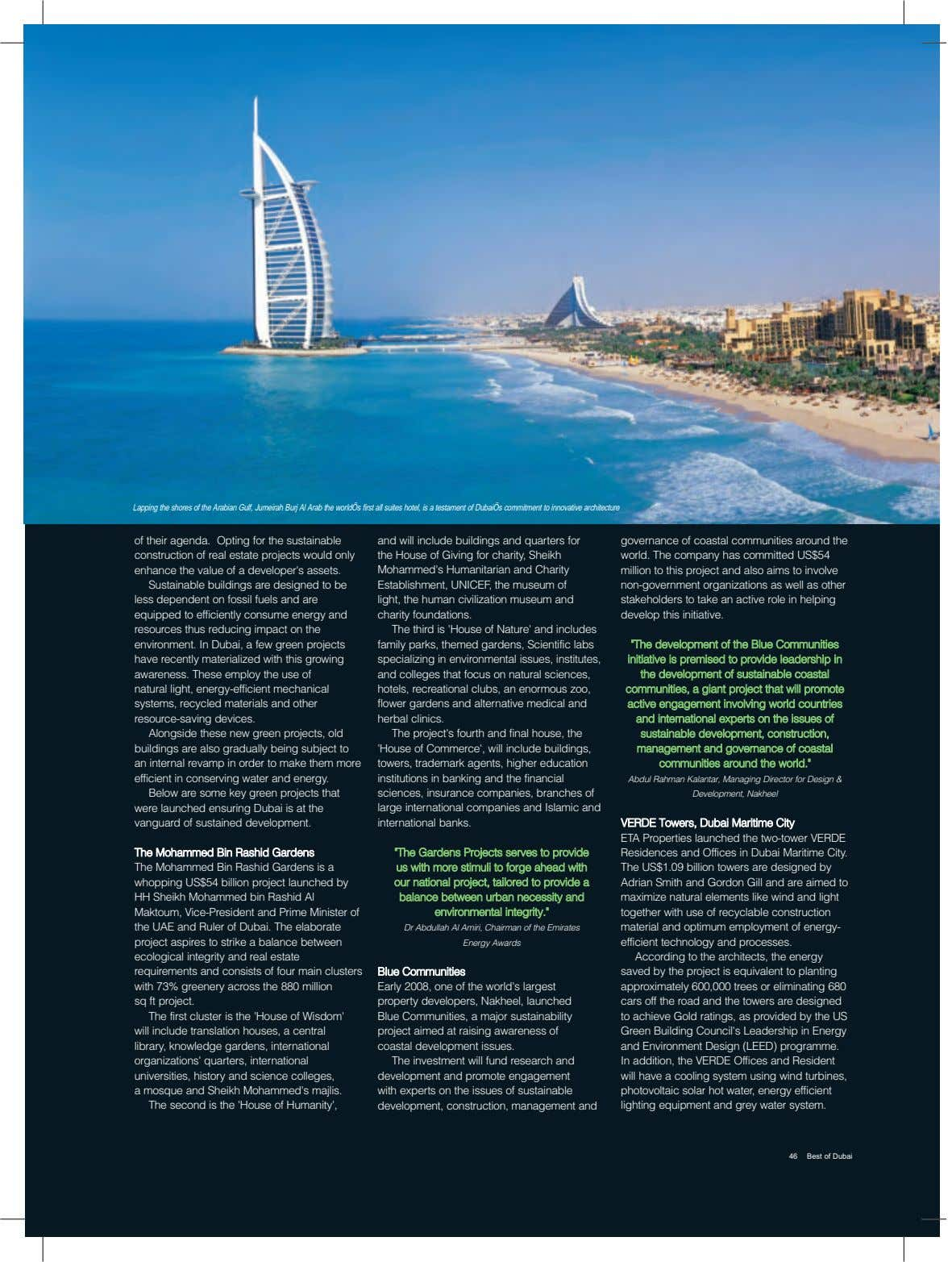 Lapping the shores of the Arabian Gulf, Jumeirah Burj Al Arab the worldÕs first all suites