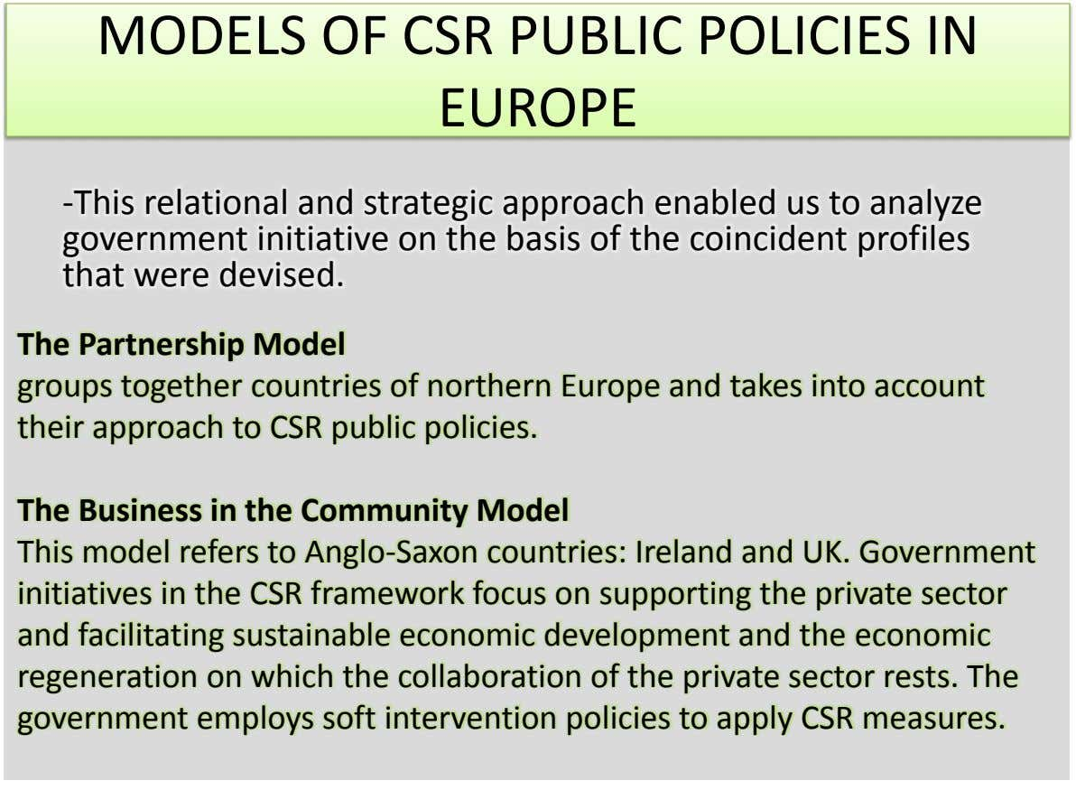 MODELS OF CSR PUBLIC POLICIES IN EUROPE -This relational and strategic approach enabled us to analyze